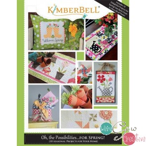 Kimberbell Oh the Possibilities - Spring