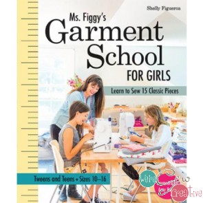 Ms Figgys Garment School forGirls by Shelly Figueroa
