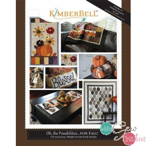 Oh the Possibilities for Fall by Kimberbell Designs